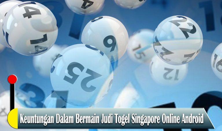 Togel Singapore Online Android - Agen Game Slot Online